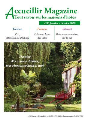 Le numéro 85 janvier/février 2020 d'Accueillir Magazine vient de sortir.